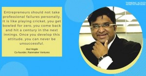 Recent interview with Thinking Aloud, Atul Hegde, Co-founder, Rainmaker Ventures